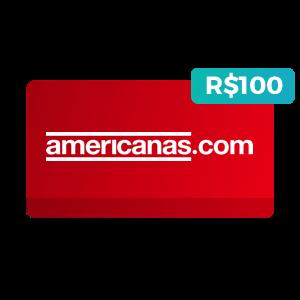 Créditos de R$100 na Americanas.com